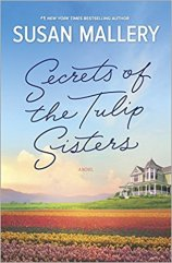 secrets of the tulip sisters by susan mallery