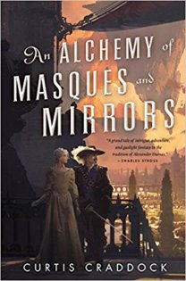 alchemy of masques and mirrors by curtis craddock