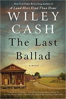 last ballad by wiley cash