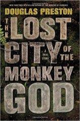 lost city of the monkey god by douglas preston