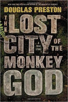 lost city of the monkey god by douglas preston