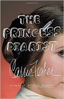 princess diarist by carrie fisher