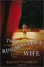 ringmasters wife by kristy cambron