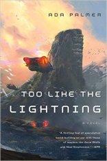 too like the lightning by ada palmer