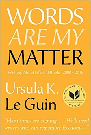 words are my matter by ursula k leguin
