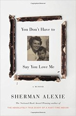 you dont have to say you love me by sherman alexie