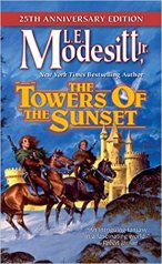 towers of the sunset by le modesitt jr