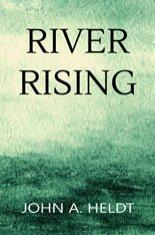 river rising by john heldt