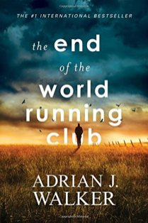 end of the world running club by adrian walker
