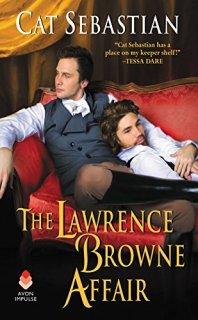 lawrence browne affair by cat sebastian