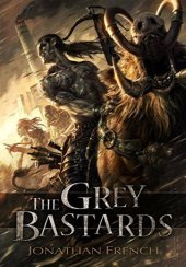 grey bastards by jonathan french