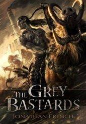 grey bastards by jonathan french