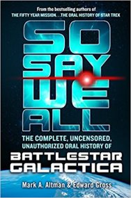 so say we all by mark a altman and edward gross