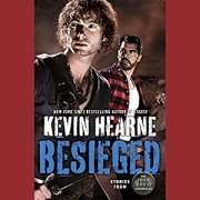 besieged by kevin hearne audio