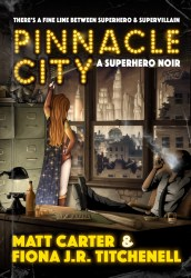 pinnacle city by matt carter and fiona jr titchenell
