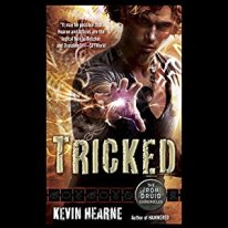 tricked by kevin hearne audio