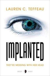 implanted by lauren c teffeau