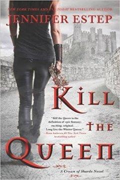 kill the queen by jennifer estep