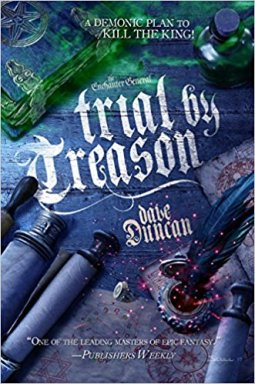 trial by treason by dave duncan