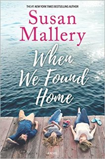 when we found home by susan mallery