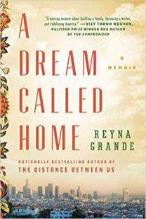 dream called home by reyna grande