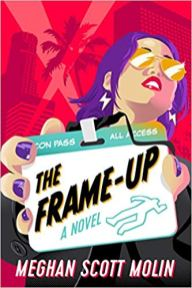 frame up by meghan scott molin
