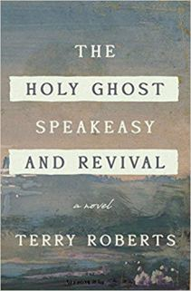 holy ghost speakeasy and revival by terry roberts