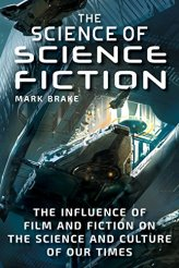 science of science fiction by mark brake