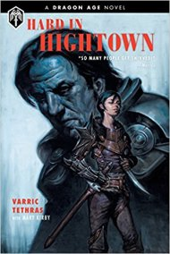 hard in hightown by varric tethras