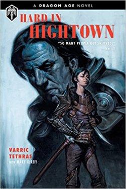 hard in hightown by varric tethras