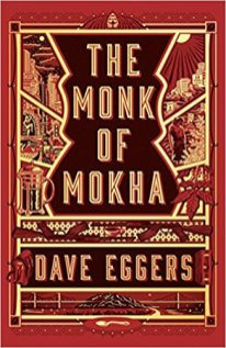 monk of mokha by dave eggers
