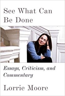 see what can be done by lorrie moore