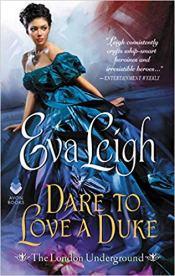 dare to love a duke by eva leigh