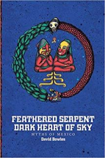 feathered serpent dark heart of sky by david bowles