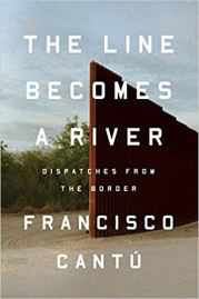 line becomes a river by francisco cantu