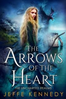 arrows of the heart by jeffe kennedy