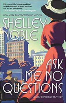 ask me no questions by shelley noble