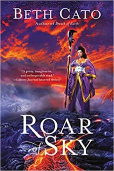 roar of sky by beth cato