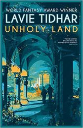unholy land by lavie tidhar