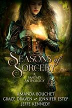 seasons of sorcery by amanda bouchet, grace draven jennifer estep and jeffe Kennedy
