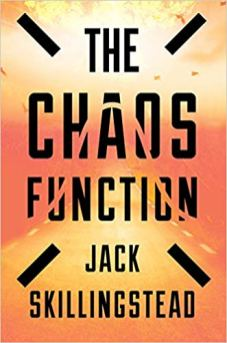 chaos function by jack skillingstead
