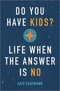 do you have kids by kate kaufmann