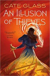 illusion of thieves by cate glass