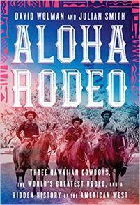 aloha rodeo by david wolman and julian smith