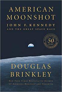 american moonshot by douglas brinkley