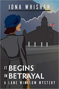 it begins in betrayal by iona whishaw