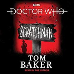doctor who scratchman by tom baker audio