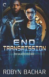 end transmission by robyn bachar