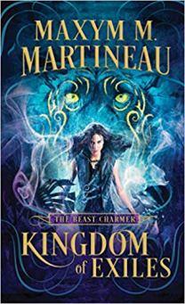 kingdom of exiles by maxym m martineau