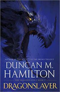 dragonslayer by duncan m hamilton